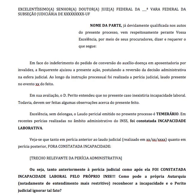 Manifestação – conversão de auxílio-doença em aposentadoria por invalidez – perito judicial ignora perícia administrativa que reconhece a incapacidade – pedido de nova perícia