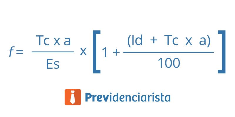 Fórmula do Fator Previdenciário - Previdenciarista - Direito Previdecniário